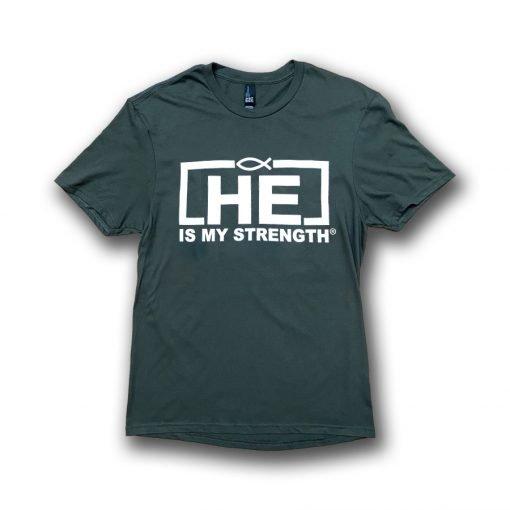 HE IS My Strength T-Shirt