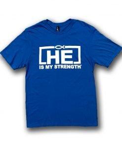 HE IS MY STRENGTH BLUE